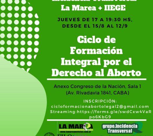 CICLO DE FORMACION INTEGRAL POR EL DERECHO AL ABORTO: 2° encuentro: Marco Legal, Aborto y DDHH