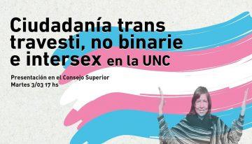 Ciudadanía trans, travesti, no binarie e intersex en la Universidad Nacional de Córdoba. Un proyecto histórico