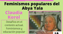 Tercera edición «Rondas de Lucha»: Feminismos del Abya Yala junto a Claudia Korol